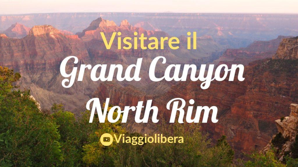 Grand Canyon North Rim il video