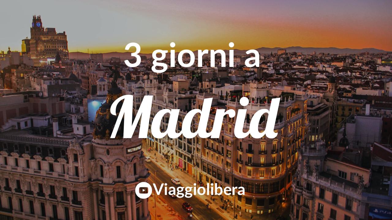 Madrid: cosa vedere in 3 giorni